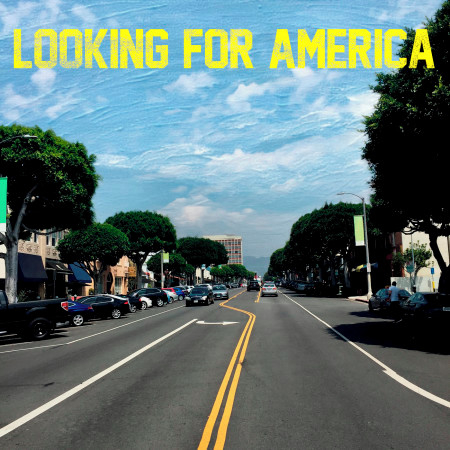 Looking For America 專輯封面