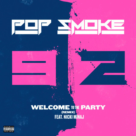Welcome To The Party (Remix) 專輯封面