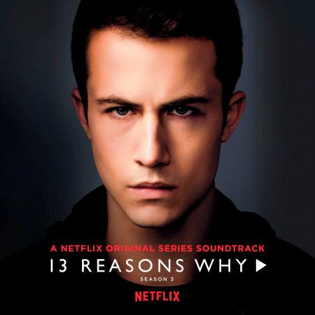 13 Reasons Why (Season 3) 專輯封面