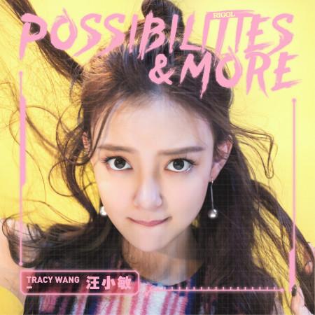 Possibilities & More【RIGOL Theme Song】 專輯封面
