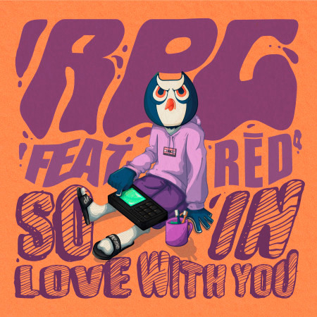 So In Love With You (feat. RĒD°芮德) 專輯封面
