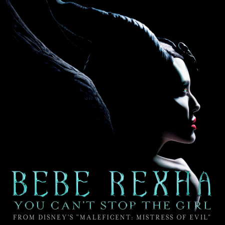 """You Can't Stop The Girl (From Disney's """"Maleficent: Mistress of Evil"""") 專輯封面"""