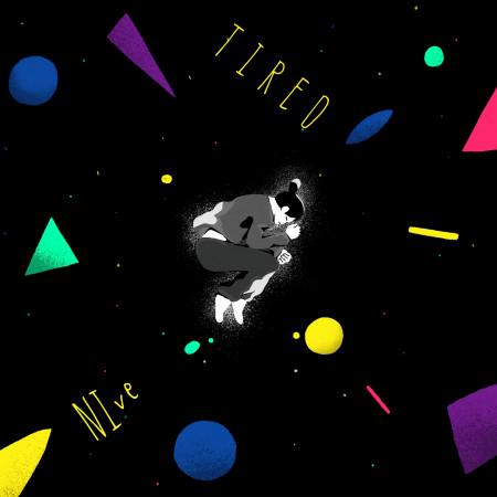 Tired 專輯封面