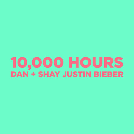 10,000 Hours 專輯封面