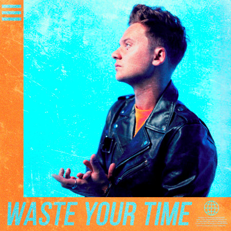 Waste Your Time 專輯封面