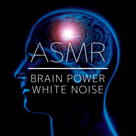 ASMR療癒:提升專注力音樂 (ASMR Brain Power White Noise) 專輯封面