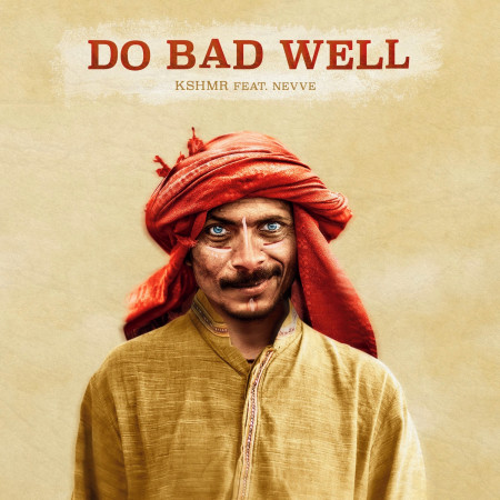 Do Bad Well (feat. Nevve) 專輯封面