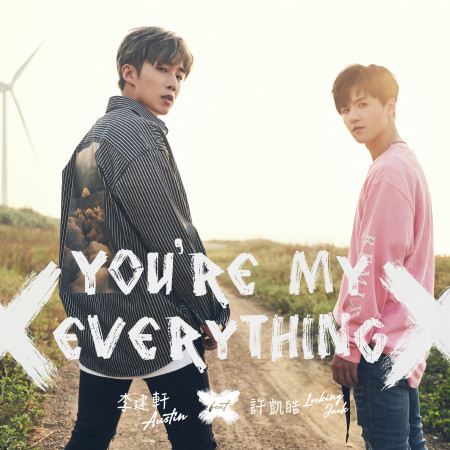 You're My Everything (feat.許凱皓) 專輯封面