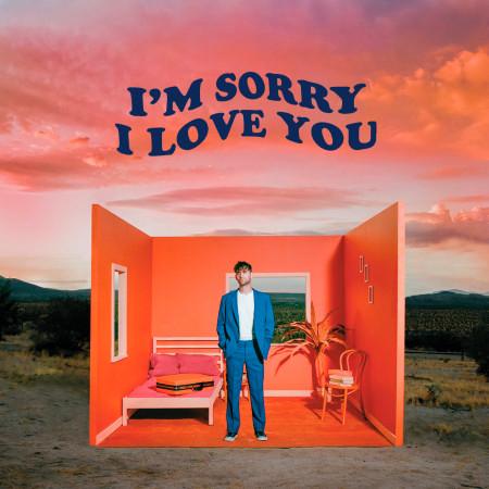 I'm Sorry I Love You 專輯封面
