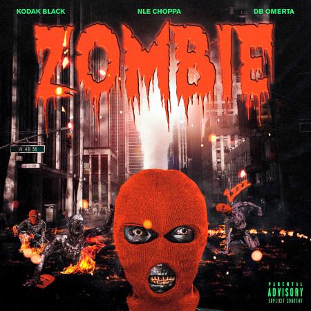 Zombie (feat. NLE Choppa & DB Omerta) 專輯封面