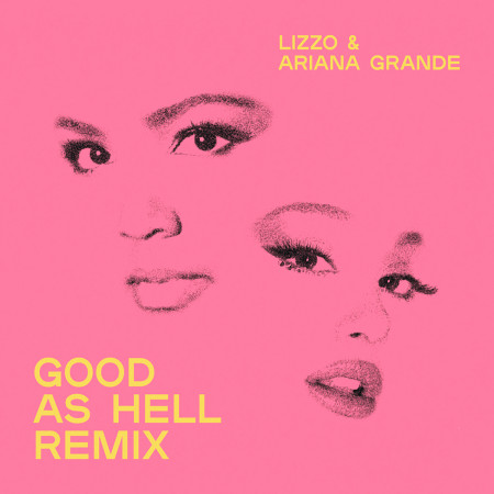 Good As Hell (feat. Ariana Grande) (Remix) 專輯封面