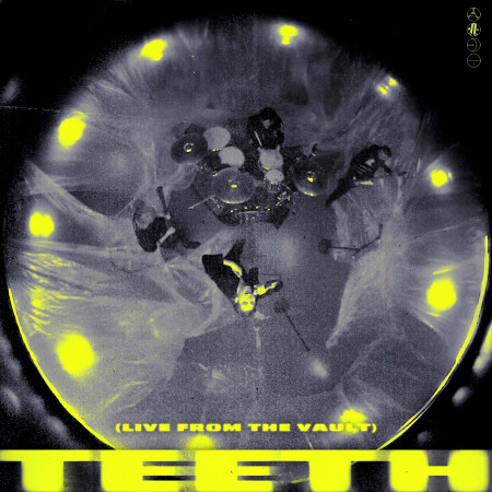 Teeth (Live From The Vault) 專輯封面