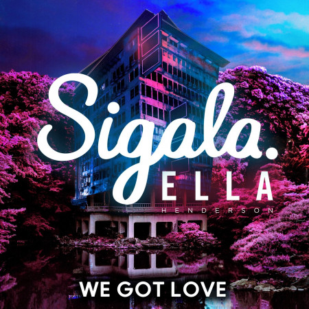 We Got Love (feat. Ella Henderson) 專輯封面
