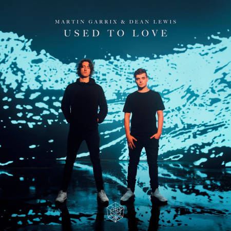 Used To Love (feat. Dean Lewis) 專輯封面