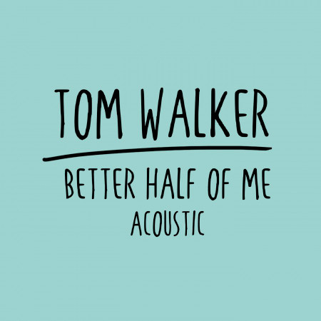 Better Half of Me (Acoustic) 專輯封面