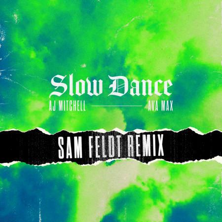 Slow Dance (feat. Ava Max) [Sam Feldt Remix] 專輯封面