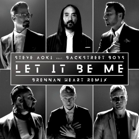 Let It Be Me (Brennan Heart Remix) 專輯封面