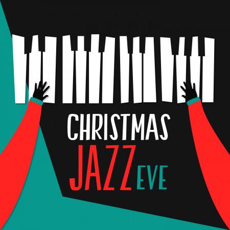 聖誕爵士夜 (CHRISTMAS JAZZ EVE) 專輯封面