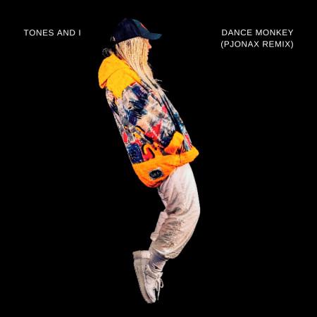 Dance Monkey (PJONAX Remix) 專輯封面