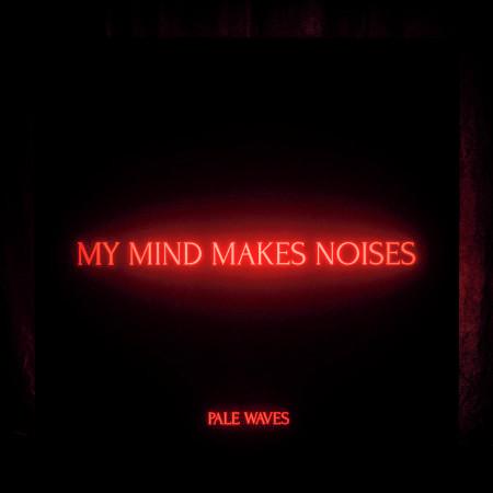 My Mind Makes Noises 專輯封面