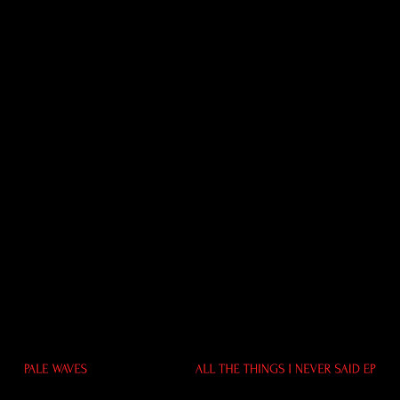 ALL THE THINGS I NEVER SAID 專輯封面