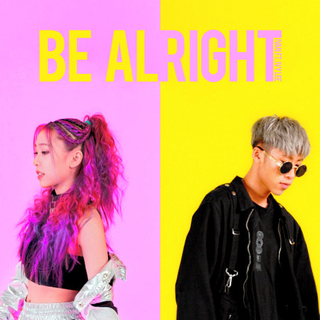 Be Alright (feat. 李艾薇 Ivy Lee) 專輯封面