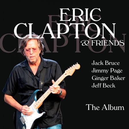 Eric Clapton & Friends - The Album 專輯封面