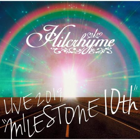 "Hilcrhyme LIVE 2019 ""MILESTONE 10th"" 專輯封面"