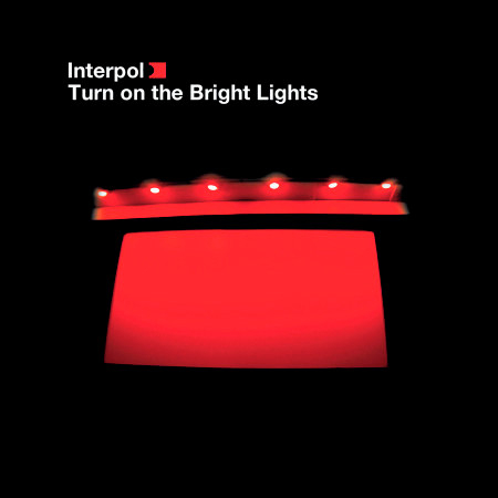 Turn On The Bright Lights 專輯封面