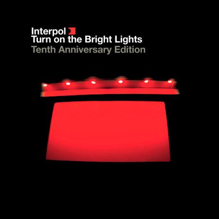 Turn On the Bright Lights: The Tenth Anniversary Edition 專輯封面