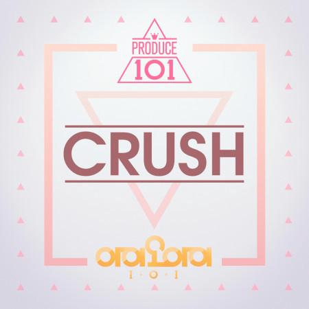 Crush (From PRODUCE 101) 專輯封面