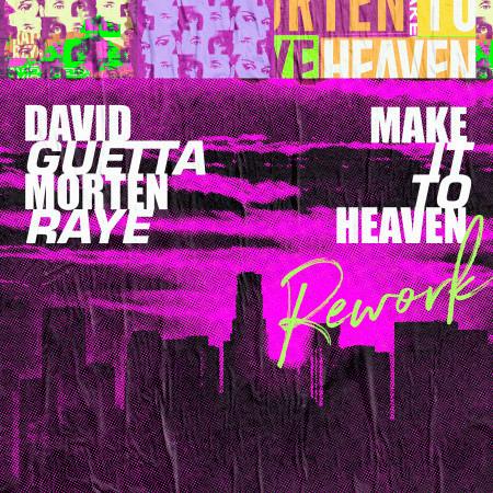 Make It To Heaven (with Raye) (Rework) 專輯封面