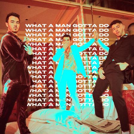 What A Man Gotta Do 專輯封面
