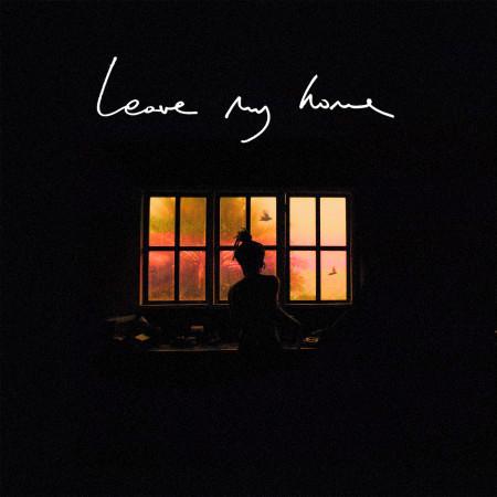 Leave My Home 專輯封面
