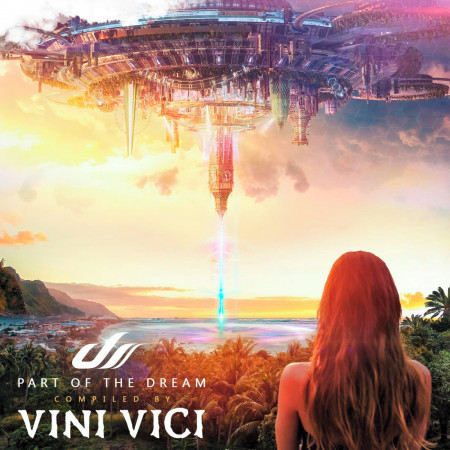 Part of the Dream - Compiled by Vini Vici 專輯封面