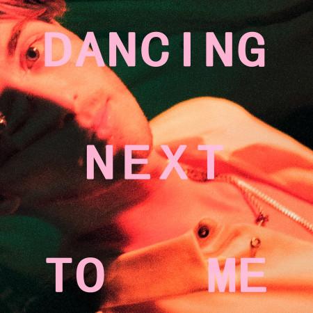 Dancing Next To Me 專輯封面