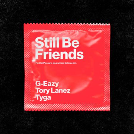 Still Be Friends (feat. Tory Lanez & Tyga) 專輯封面