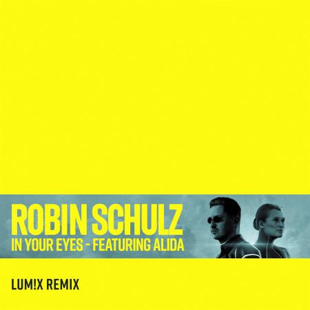 In Your Eyes (feat. Alida) (LUM!X Remix) 專輯封面