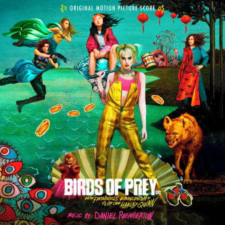Birds of Prey: And the Fantabulous Emancipation of One Harley Quinn (Original Motion Picture Score) 專輯封面