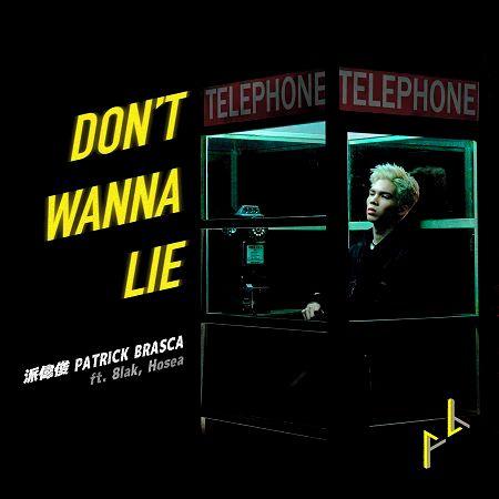Don't Wanna Lie (feat. 8lak, Hosea) 專輯封面