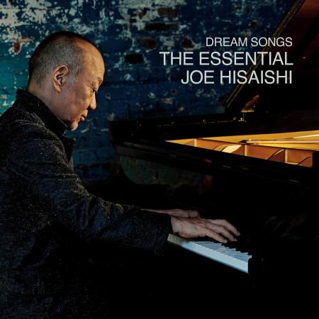 Dream Songs: The Essential Joe Hisaishi 專輯封面