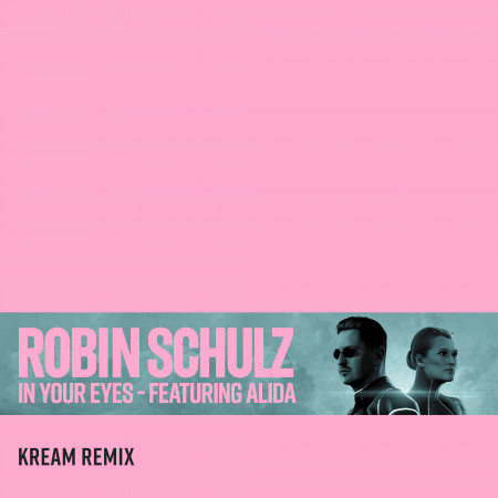 In Your Eyes (feat. Alida) (KREAM Remix) 專輯封面