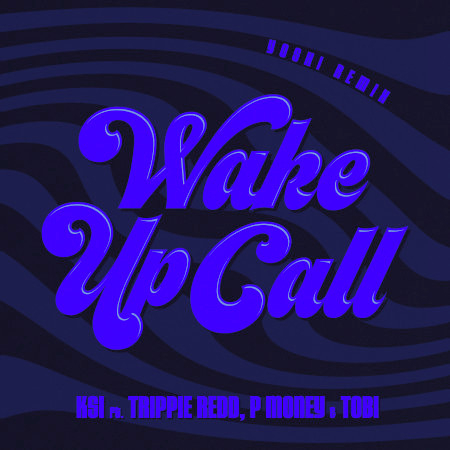 Wake Up Call (feat. Trippie Redd, Tobi & P Money) (Yoshi Remix) 專輯封面