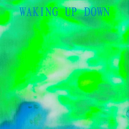 WAKING UP DOWN 專輯封面