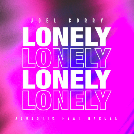 Lonely (Acoustic) [feat. Harlee] 專輯封面