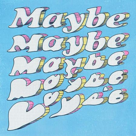 Maybe Maybe 專輯封面