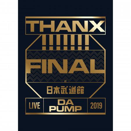 LIVE DA PUMP 2019 THANX!!!!!!! FINAL at 日本武道館 專輯封面