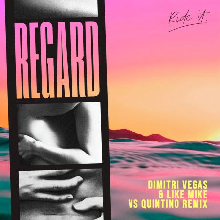 Ride It (Dimitri Vegas & Like Mike vs Quintino Remix) 專輯封面
