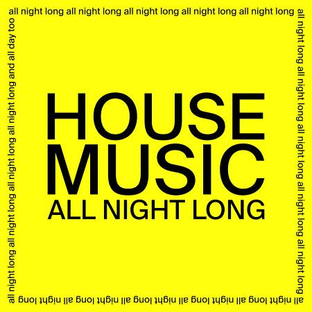 House Music All Night Long 專輯封面