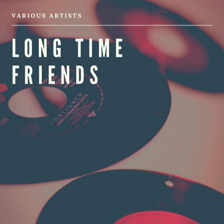 Long Time Friends 專輯封面